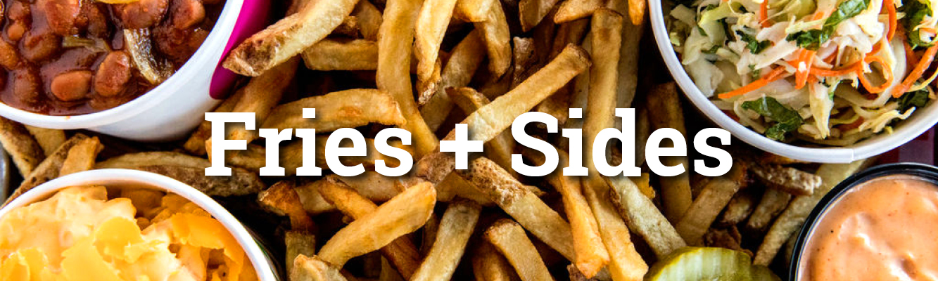 Fries and Sides